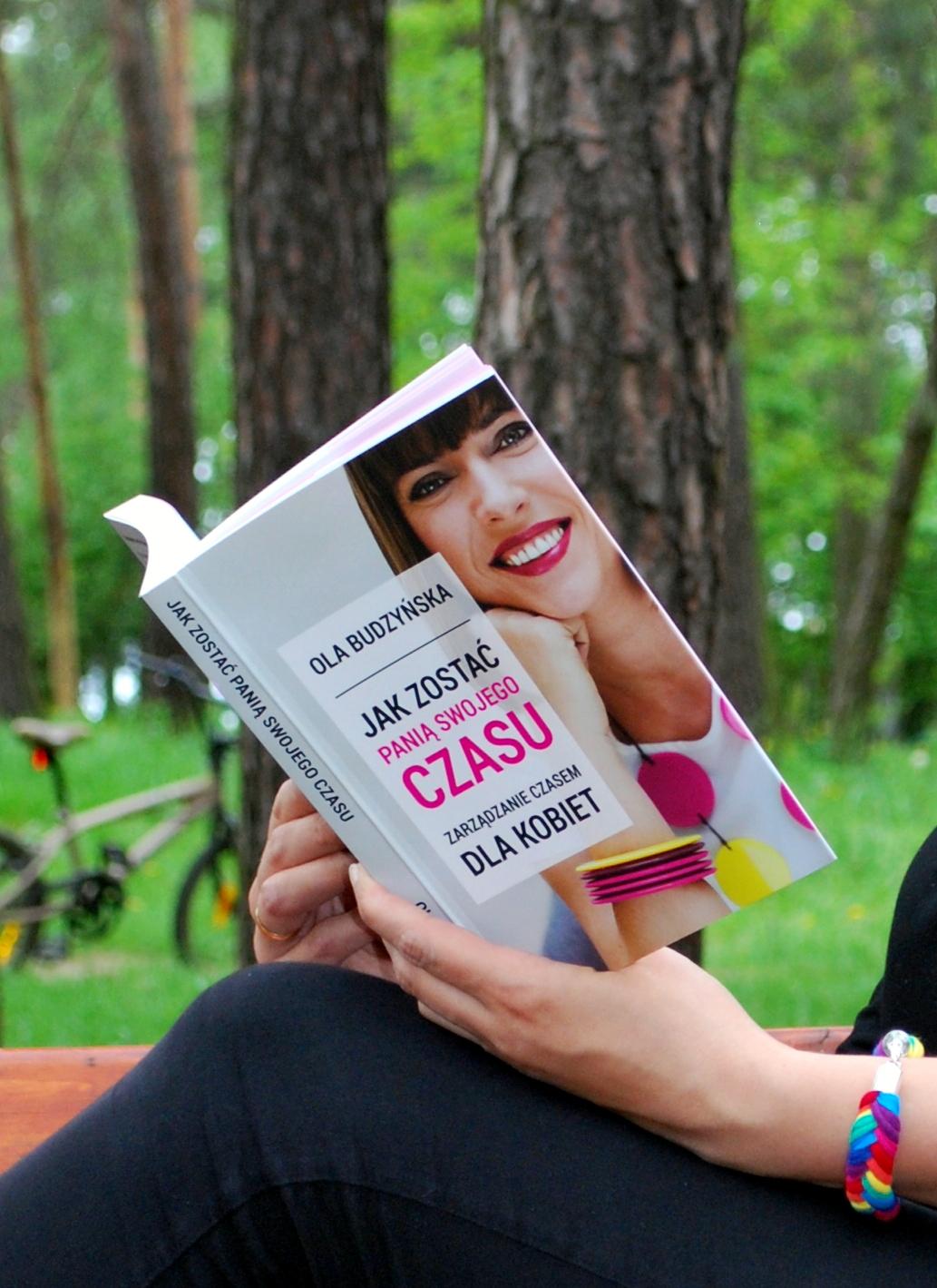 Książka Oli Budzyńskiej Pani Swojego Czasu Zarządzanie czasem dla kobiet